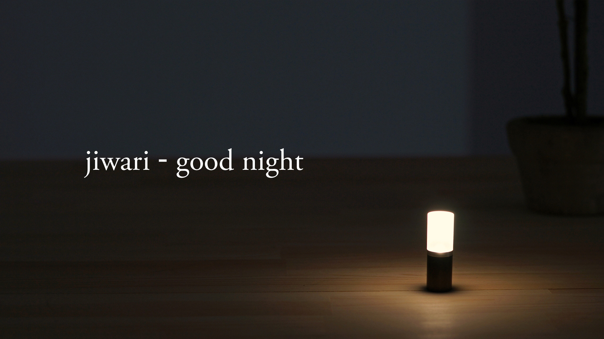 jiwari-good night